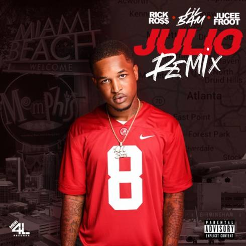Lil Bam – Julio Remix ft. Jucee Froot & Rick Ross (download)