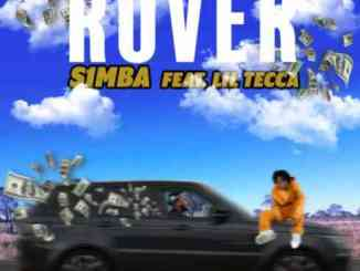 S1MBA Ft. Lil Tecca – Rover Remix (download)