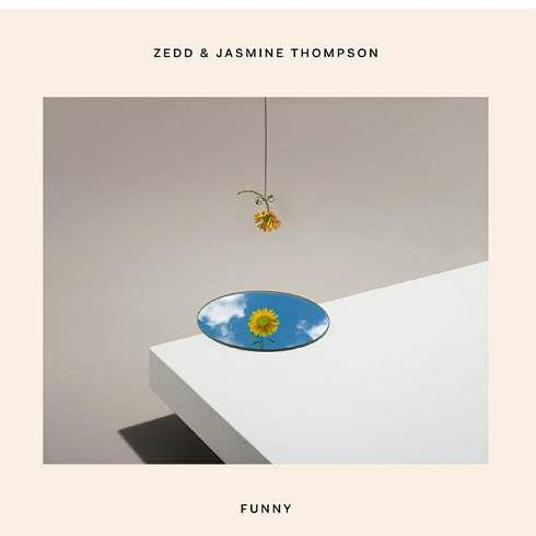 Zedd x Jasmine Thompson - Funny (download)