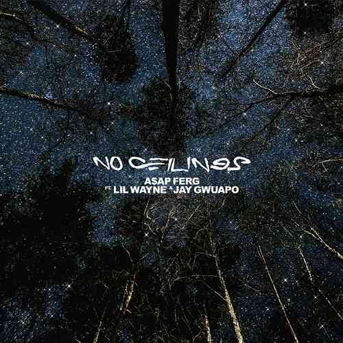 A$AP Ferg - No Ceilings Ft. Lil Wayne & Jay Gwuapo (download)
