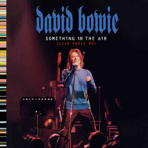 David Bowie - Something in the Air 'Live Album' (download)