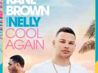 Kane Brown & Nelly – Cool Again (download)