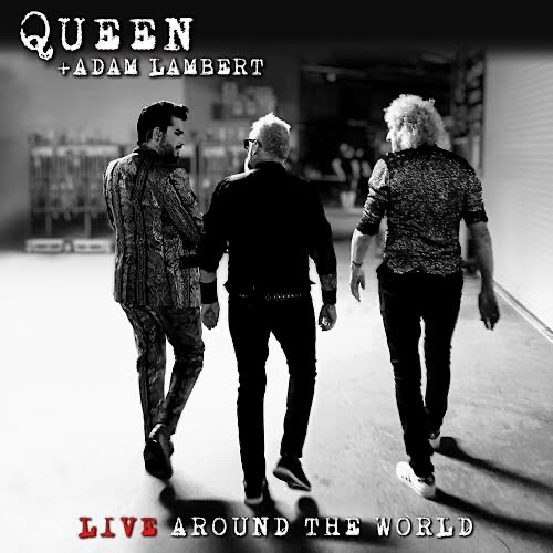 Queen Adam Lambert Will Release Their Firstever Live Album Queenadam Live Around The World