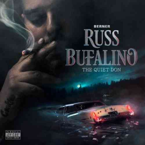 Berner – Russ Bufalino: The Quiet Don Album (download)