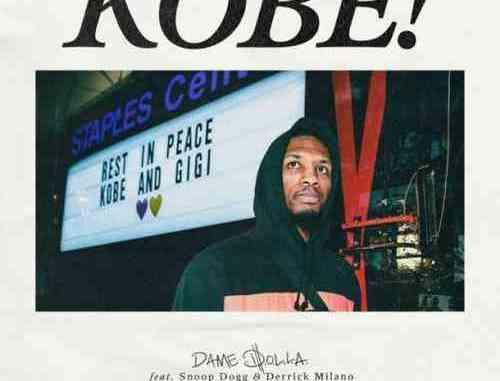 Dame D.O.L.L.A. – Kobe Ft. Snoop Dogg & Derrick Milano (download)