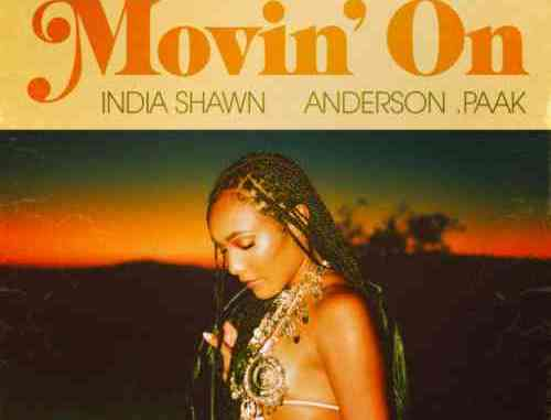 India Shawn - Movin' On Ft. Anderson .Paak (download)