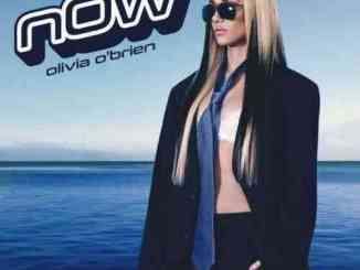 Olivia O'Brien – NOW (download)
