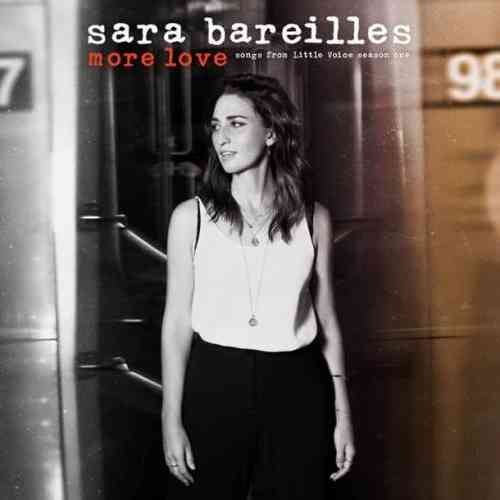 Sara Bareilles – More Love 'Songs from Little Voice Season One' (download)