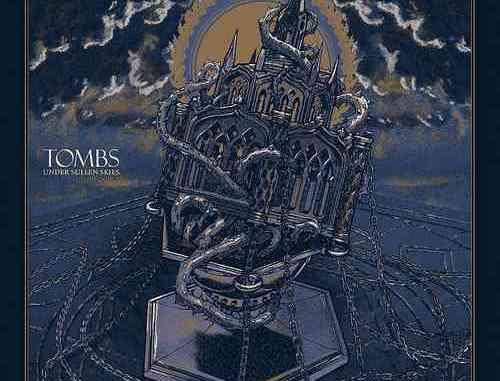 Tombs - Under Sullen Skies Album (download)