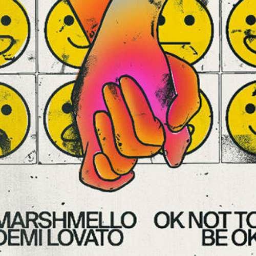 Demi Lovato & Marshmello - OK Not To Be OK (download)