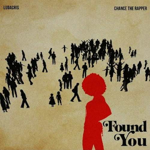 Ludacris x Chance The Rapper - Found You (download)