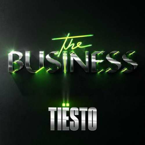 Tiësto – The Business (download)