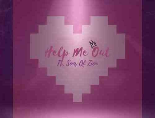 Kings – Help Me Out ft. Sons Of Zion (download)