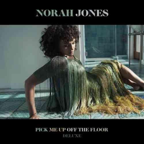 Norah Jones – Pick Me Up Off the Floor Deluxe Album (download)