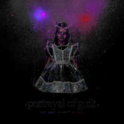 Portrayal of Guilt - We Are Always Alone Album (download)