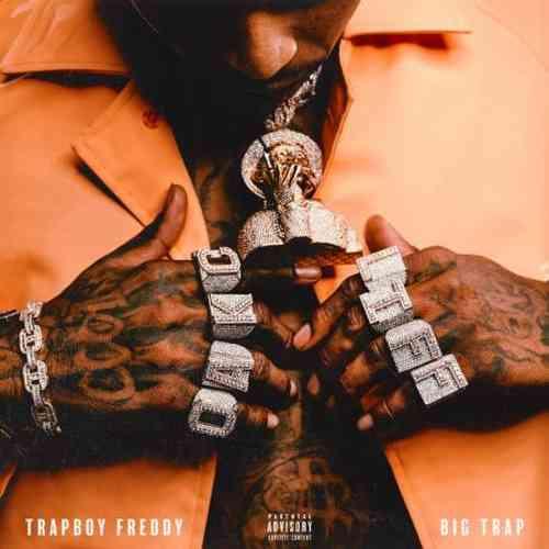 Trapboy Freddy – Big Trap Album (download)