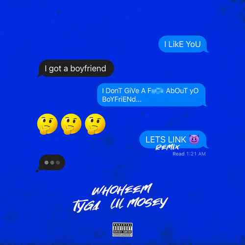 WhoHeem, Tyga x Lil Mosey - Let's Link Remix (download)