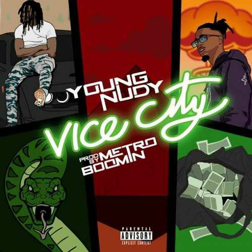 Young Nudy – Vice City (download)