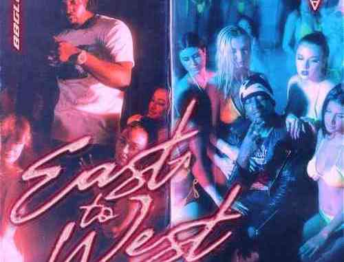 88GLAM & 6ixbuzz – East to West (download)
