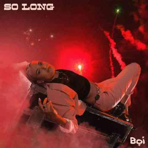BOI – So Long (download)