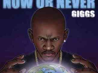Giggs - Now or Never Mixtape (download)