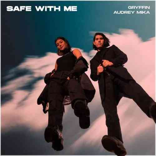 Gryffin & Audrey Mika – Safe with Me (download)