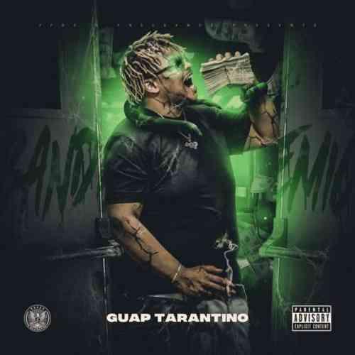 Guap Tarantino – Bandemic Album (download)