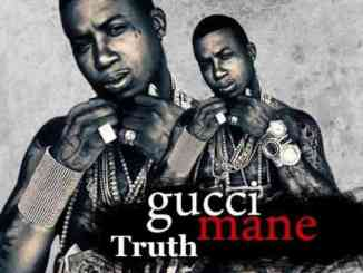 Gucci Mane – Truth (download)