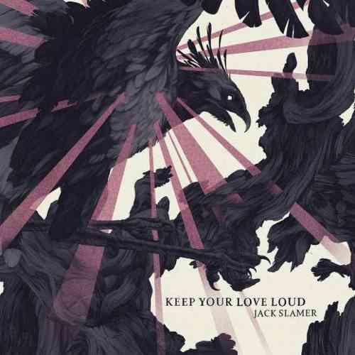 Jack Slamer – Keep Your Love Loud album (download)