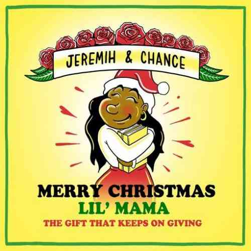Chance the Rapper & Jeremih – Merry Christmas Lil Mama The Gift That Keeps On Giving (download)