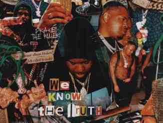 Drakeo the Ruler – We Know the Truth Album (download)