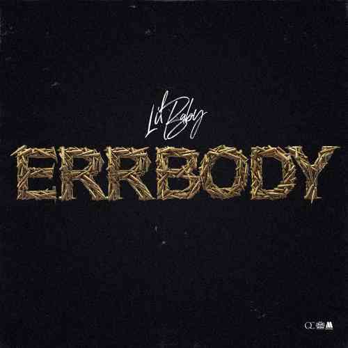 Lil Baby - Errbody (download)