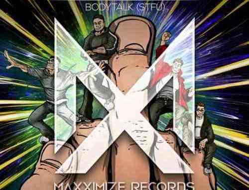 Blasterjaxx & Raven & Kreyn – Bodytalk 'STFU' (download)