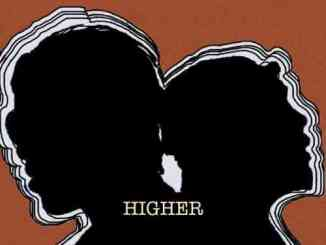 Jake&Papa – Higher ft. Kenyon Dixon (download)