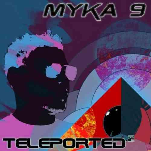 Myka 9 – Teleported 2 Album (download)