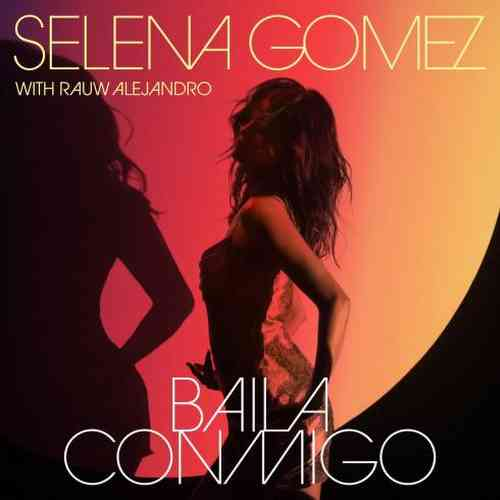 Selena Gomez x Rauw Alejandro – Baila Conmigo (download)
