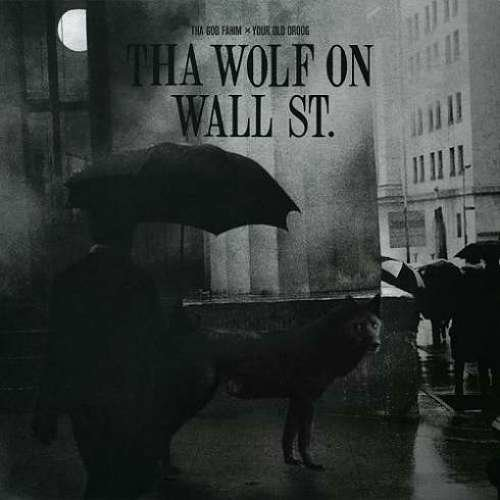 Tha God Fahim & Your Old Droog – Tha Wolf On Wall St Album (download)