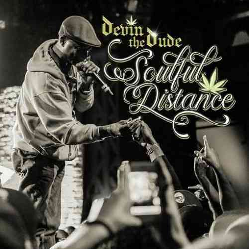 Devin the Dude – Soulful Distance Album (download)