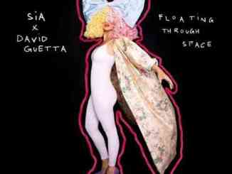 Sia & David Guetta – Floating Through Space (download)