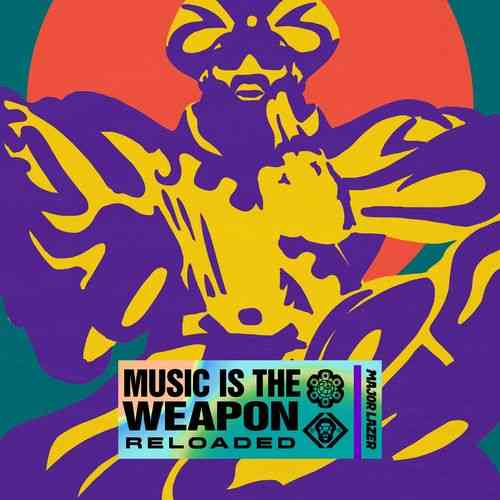 Major Lazer – Music Is The Weapon 'Reloaded' Album (download)