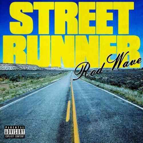 Rod Wave – Street Runner (download)
