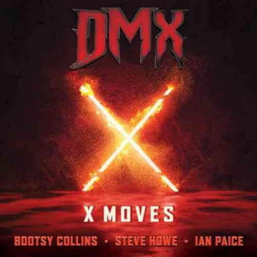 DMX, Bootsy Collins & Steve Howe – X Moves f. Ian Paice (download)