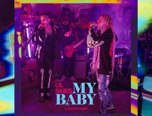 Lil Skies – My Baby (feat. Zhavia Ward) (download)