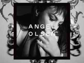 Angel Olsen – Song of the Lark and Other Far Memories Album (download)