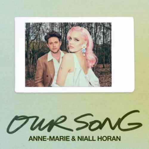 Anne-Marie & Niall Horan – Our Song (download)