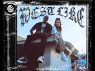 Destiny Rogers – West Like F. Kalan.FrFr. (download)