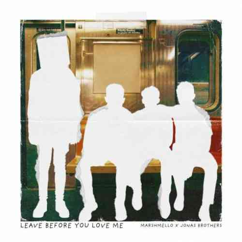 Marshmello & Jonas Brothers – Leave Before You Love Me (download)