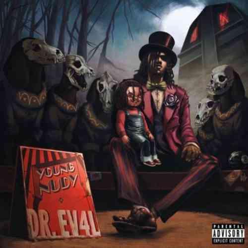 Young Nudy – DR. EV4L Album (download)