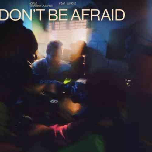 Diplo & Damian Lazarus – Don't Be Afraid F. Jungle (download)