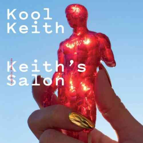 Kool Keith – Keith's Salon Album (download)